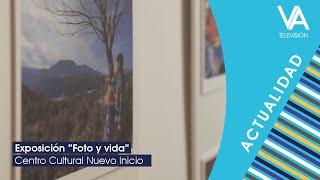 """Exposición """"Foto y vida"""""""