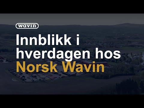 Norsk Wavin - en presentasjon av fabrikken vår