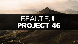 [LYRICS] Project 46 - Beautiful (It Hurts)