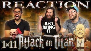 Attack on Titan 1x11 REACTION!!
