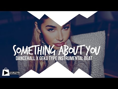 UK Dancehall Riddim Instrumental Beat 2016 - Something About You (prod by LTTB)