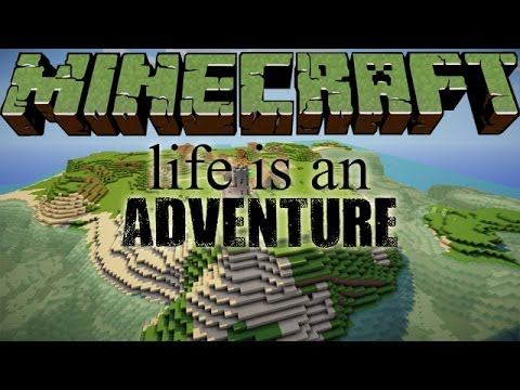 Minecraft 360: Life is an Adventure...