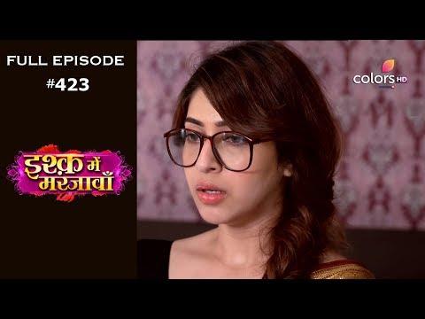 Ishq Mein Marjawan - 17th April 2019 - इश्क़ में मरजावाँ - Full Episode
