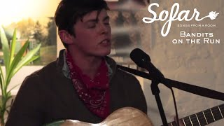 Bandits on the Run - Heart of Silence | Sofar NYC