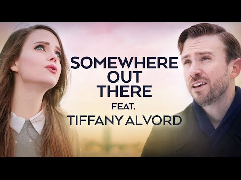 Peter Hollens & Tiffany Alvord - Somewhere Out There (An American Tail) ft. Taylor Davis