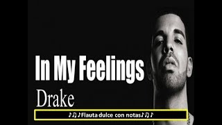 "Drake - In My Feelings (Flauta con notas) ""Keke Do you love me"""