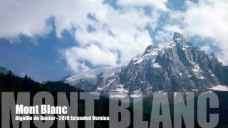 Mont Blanc Extended Version Aiguille du Gouter HD Heliasz Movie