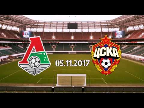FC Lokomotiv Moscow 2-2  PFC CSKA Moscow | 05.11.2017 Promo