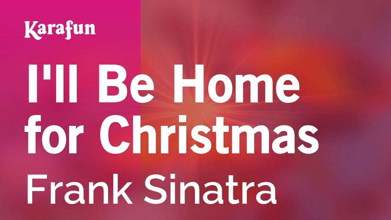 Karaoke I'll Be Home for Christmas - Frank Sinatra * - YouTube