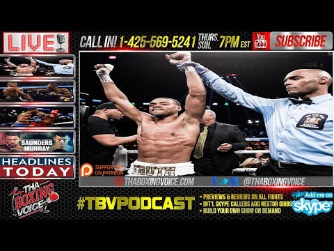 Spence vs Peterson Post-Fight Review, Saunders vs Murray Official, & More!