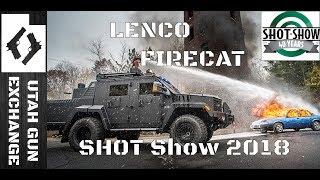 SHOT Show - 2018 Lenco's EPIC FireCat!!!