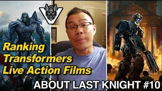 Ranking the Transformers Live Action films - [ABOUT LAST KNIGHT #10]