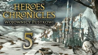 ULTIMATUM [#5] Heroes Chronicles: Wojownicy Pustkowi