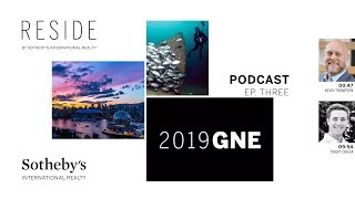 RESIDE Podcast - Episode 3 | Sotheby's International Realty
