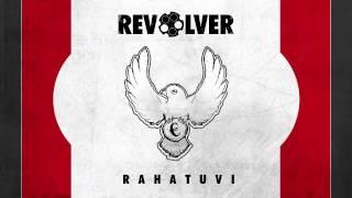 Revolver - Rahatuvi