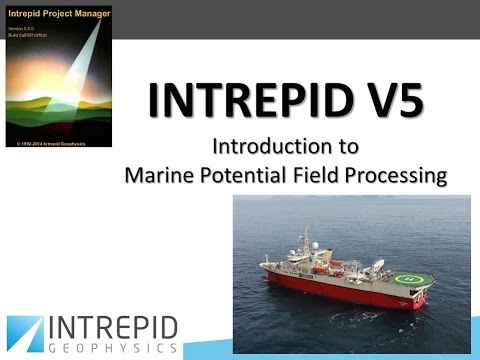 Intrepid 3/2015 Introduction to marine potential field data processing