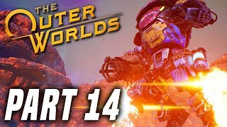 THE OUTER WORLDS Gameplay Walkthrough Part 14 - A HUGE Decision To Make! FULL GAME PS4 PRO