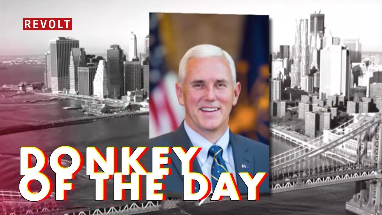 Mike Pence | Donkey Of The Day