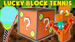 Lucky Block Tennis ?? Đồ Tennis Vip Nhất Minecraft ???