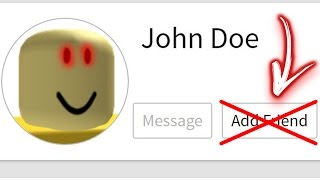 DO NOT ADD JOHN DOE AS a FRIEND on ROBLOX! (REAL CASE)