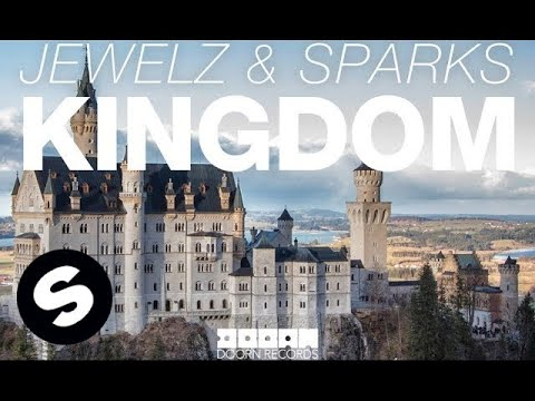 Jewelz & Sparks - Kingdom (Original Mix)