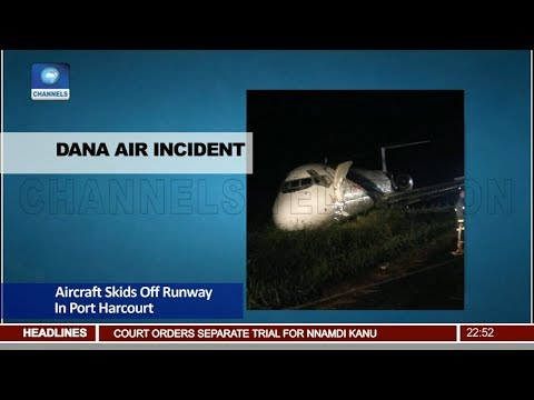 Dana Aircraft Skids Off Runway In Port Harcourt Pt.4 |News@10| 20/02/18