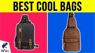 10 Best Cool Bags 2018