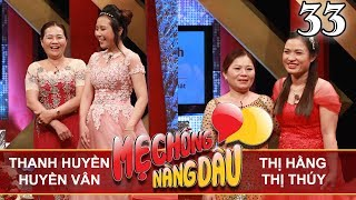 MẸ CHỒNG - NÀNG DÂU | Tập 33 FULL | Thanh Huyền - Huyền Vân | Thị Hằng - Thị Thúy | 281017 👭