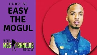 Ep#7. S1 HOW EASY THE MOGUL VIBE