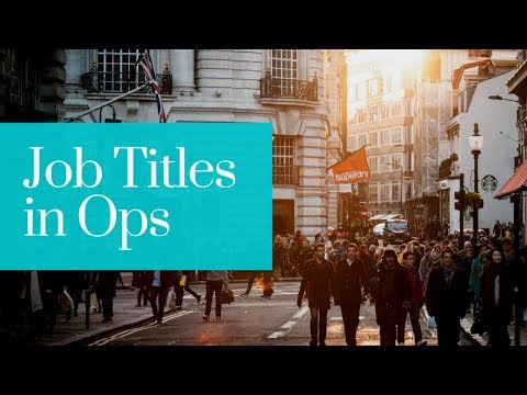 Job Titles in Operations Management