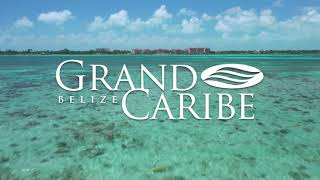 Grand Caribe Belize - Ambergris Caye, Belize Resort