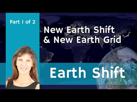 EARTH SHIFT & NEW EARTH GRID, May 8th, 2011 - Part 1 of 2