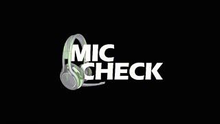 Mic Check - Episode 25 (2016)