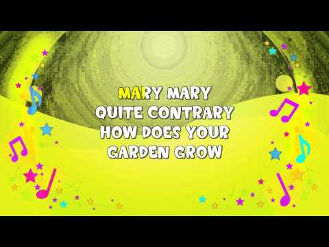 Mary Mary Quite Contrary Karaoke