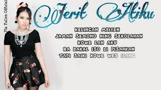 #8  Via Vallen   Jerit Atiku  Official Lyrics Video Mp3