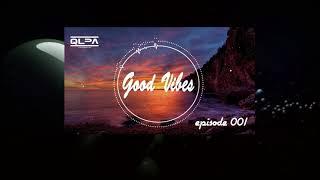Baixar • QLPA • Good Vibes • Episode 001 • only good tracks! 🤫