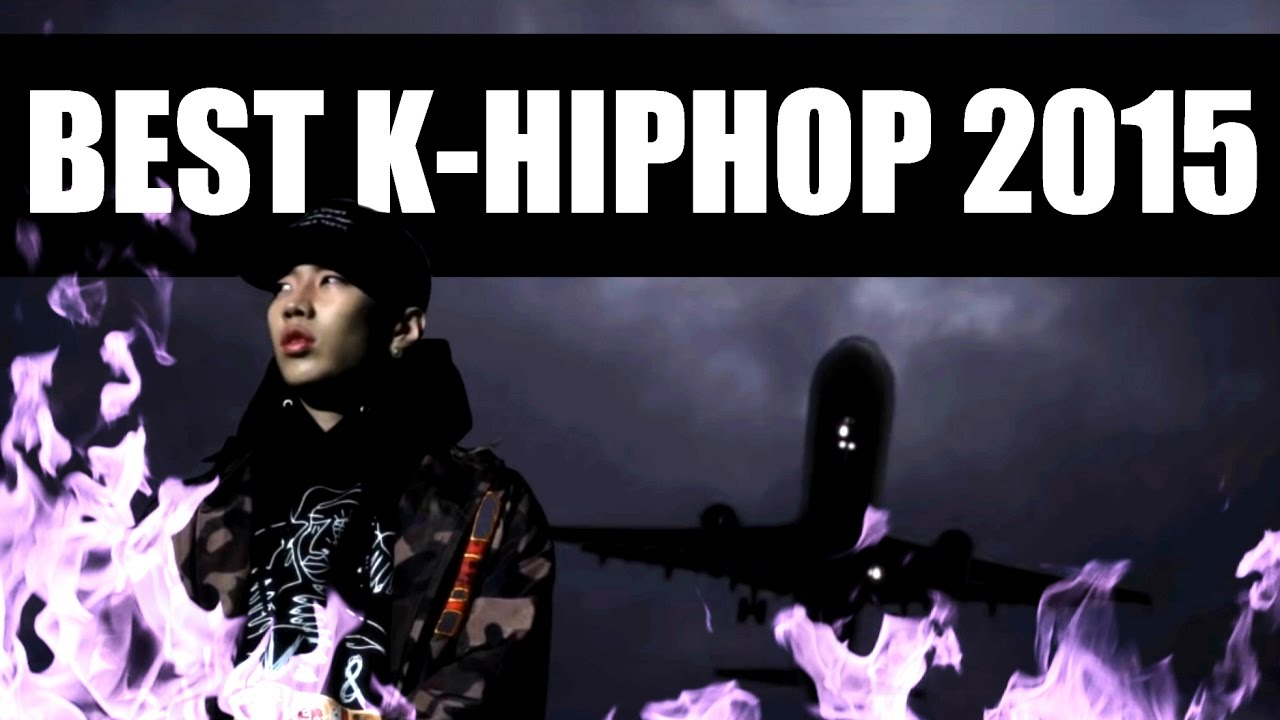 MY TOP 15 K-HIPHOP SONGS OF 2015