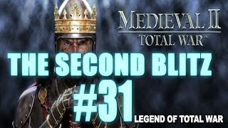The Second Blitz - Medieval 2: Total War #31