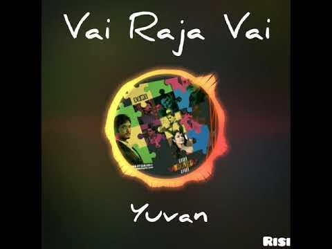 Yuvan Best Mass Bgm | Vai Raja Vai | WhatsApp Status