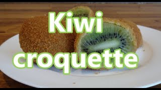 Kiwi croquette
