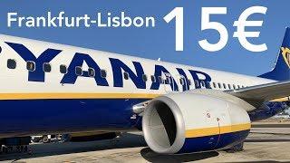 Ryanair 15€ FLIGHT TRIPREPORT | Frankfurt - Lisbon