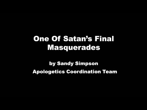 One of Satan's Final Masquerades by Sandy Simpson
