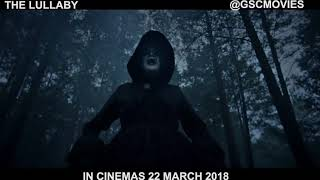 Video The Lullaby (Official Trailer) - In Cinemas 22 March 2018 download MP3, 3GP, MP4, WEBM, AVI, FLV Juli 2018