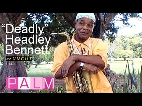"""""""Deadly"""" Headley Bennett interview [UNCUT]"""