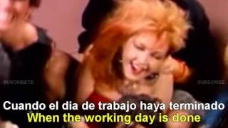 Cyndi Lauper - Girls Just Want To Have Fun [Lyrics English - Español Subtitulado]
