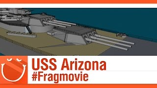 USS Arizona #Fragmovie
