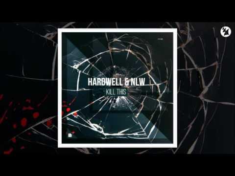 Hardwell & NLW (Afrojack) - Kill This [HQ]