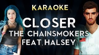 The Chainsmokers - Closer feat. Halsey | Official Karaoke Instrumental Lyrics Cover Sing Along