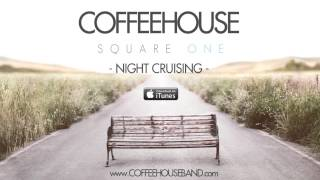 Coffeehouse - Night Cruising