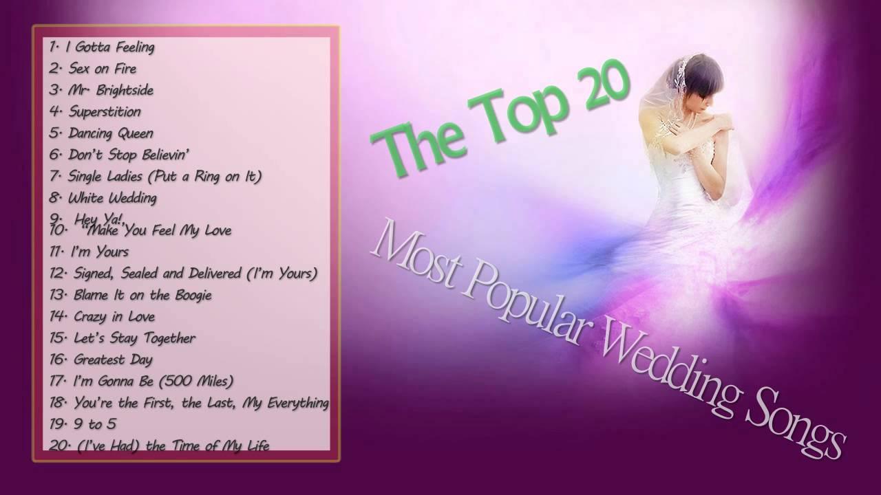 Popular Wedding Songs.The Top 20 Most Popular Wedding Songs